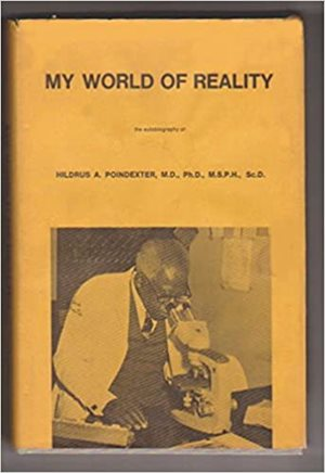 My World of Reality by Dr. Hildrus Poindexter.